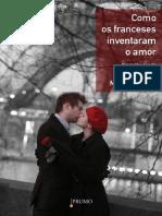 Como Os Franceses Inventaram o Amor - Marilyn Yalom