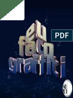PROJETO EU FAÇO GRAFFITI
