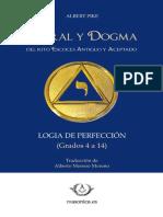 Moral y Dogma - Logia de La Perfeccion - Grados 4 Al 14