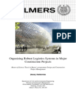 Organizing Robust Logistics Systems in Major Construction Projects