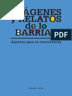 Imagenes y Relatos de Lo Barrial Aportes Para La Convivencia