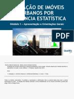 Avaliação de Imóveis por Inferência Estatística_Qualific Net_Módulo 1_Apresentação Geral