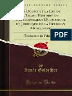 Le Dogme Et La Loi de L'Islam-Histoire Du Développement Dogmatique