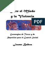 Entre El Miedo y La Violencia