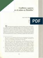 Conflicto y Guerra, La Lucha Por El Orden en Medellin