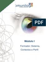 Módulo I Formador - Sistema, Contextos e Perfil - Parte 2
