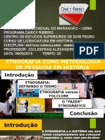 Etinografia Como Metodologia de Pesquisa Em História