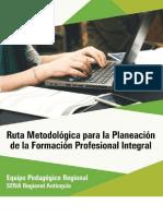 Ruta Metodológica para la Planeación de la Formación Profesional Integral