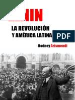 Arismendi, Rodney - Lenin, La Revolución y América Latina
