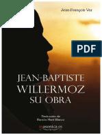 Var, Jean-Fran+ºois - Jean-Baptiste Willermoz, su obra.