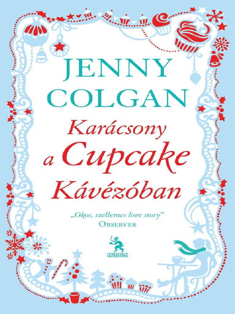 Jenny Colgan KaracsonyACupcakeKavezoban 71cc311050
