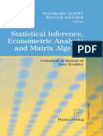 Statistical Inference, Econometric Analysis and Matrix Algebra. Schipp, Bernhard; Krämer, Walter. 2009