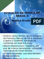 A Evolução Da Música No Brasil II