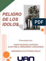 El Peligro de Los Idolos