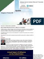 Influenza Vaccine Update Dr. Poland
