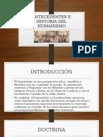 Antecedentes e Historia Del Humanismo