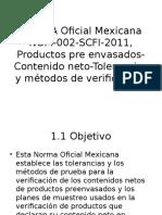 NORMA-Oficial-Mexicana-NOM-002-SCFI-2011-Productos-pre-envasados-Contenido.pptx