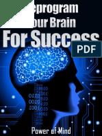 Brain Reprogramming