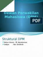 Dewan Perwakilan Mahasiswa (DPM)