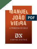 A Princesa Do Gelo - Manuel João Vieira