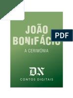 A Cerimónia - João Bonifácio