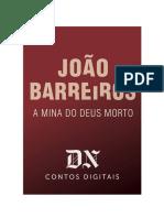A Mina Do Deus Morto - João Barreiros