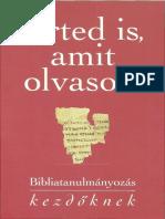 Keresztény Ismeretterjesztő Alapítvány - Érted is Amit Olvasol (1. Rész)