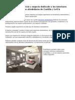 Recomendable servicio y negocio dedicado a los  interiores minimalistas por los alrededores de Castilla y León