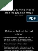 Defensive Running Lines