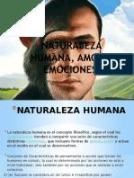 Naturaleza Humana, Amor y Emociones