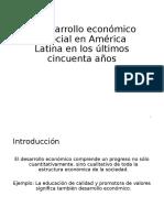 El Desarrollo Económico y Social en América Latina