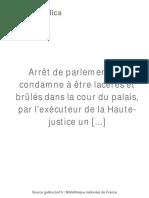 Arrêt de Parlement Qui Condamne à Être Lacérés Et Brûlés Dans La Cour Du Palais Un Mémoire Justificatif (1786)