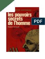 Les Pouvoirs Secrets de l Homme Robert Tocquet