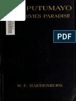 HARDENBURG, W.E. - The Putumayo. the Devils Paradise
