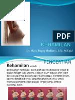 Kehamilan - Dr. Maria Poppy Herlianti, B.Sc, M.Epid