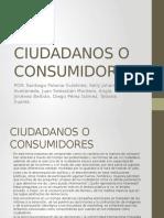 Ciudadanos o Consumidores