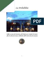 La Probabilità Dalle Lezioni Di Statistica Del Professore Carmelo Ferrauto Alla Facoltà Di Scienze Politiche Dell'Università Di Catania.