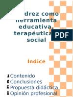 El Ajedrez, Herramienta Educativa, Terapéutica y Social