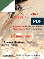 Zika Virus Dr. Harman