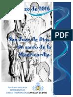 San Juan de Dios 2016. Un santo de la Misericordia