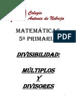 Unidad 5 - Divisibilidad, múltiplos y divisores