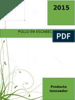 Proyecto Innovador Procesamiento de Carnes - Pollo en Escabeche