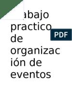 Trabajo practico de organización de eventos n 2 (nuevo)