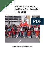 Los Jóvenes Rojos de la Universidad Inca Garcilaso de la Vega.