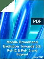4G Americas Mobile Broadband Evolution Toward 5G-Rel-12 Rel-13 June 2015x