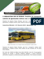 2 ARRASTÕES EM 48 HORAS Usuários Do Transporte Coletivo de Queimadas Sofrem Com a Criminalidade