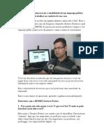 Como Gustavo Freitas Trocou a Estabilidade de Um Emprego Público Pela Liberdade de Trabalhar No Conforto de Sua Casa