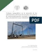 GOMEZ - TRABAJOS TOPOGRÁFICOS EN LA EJECUCIÓN DE LAS SUBESTACIONES ELÉCTRICAS DE TRACCIÓN Y LOS C....pdf