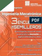 Memorias 3er Encuentro de Semilleros de Investigación y Grupos de Estudio Con Desarrollos en Innovación en Ingeniería Mecatrónica y Afines