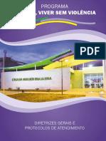 Diretrizes Gerais e Protocolos de Atendimento da Casa Da Mulher Brasileira